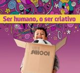 Ser Humano, O Ser Criativo ? Etapas da Criatividade na Mente Humana